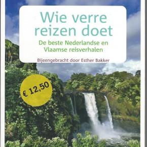 Wie verre reizen doet, De beste Nederlandse en Vlaamse reisverhalen